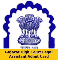 Gujarat High Court Legal Assistant Admit Card