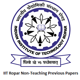 IIT Ropar Non-Teaching Previous Papers
