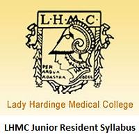 LHMC Junior Resident Syllabus 2019 PDF Download & Exam Pattern