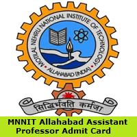 MNNIT Allahabad Assistant Professor Admit Card