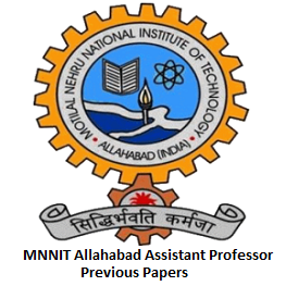 MNNIT Allahabad Assistant Professor Previous Papers