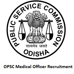 OPSC Medical Officer Recruitment