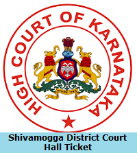 Shivamogga District Court Hall Ticket