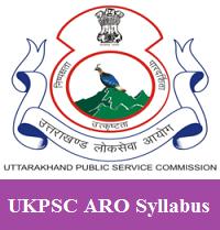 UKPSC ARO Syllabus