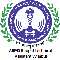 AIIMS Bhopal Technical Assistant Syllabus