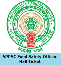 APPSC Food Safety Officer Hall Ticket