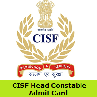 CISF Head Constable Admit Card