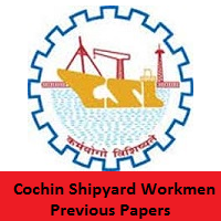 Cochin Shipyard Workmen Previous Papers