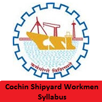 Cochin Shipyard Workmen Syllabus