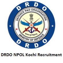DRDO NPOL Kochi Recruitment