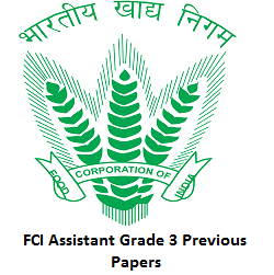 FCI Assistant Grade 3 Previous Papers