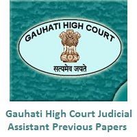 Gauhati High Court Judicial Assistant Previous Papers