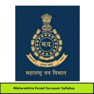 Maharashtra Forest Surveyor Syllabus