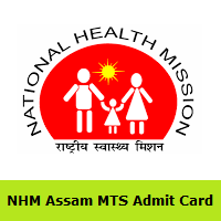NHM Assam MTS Admit Card