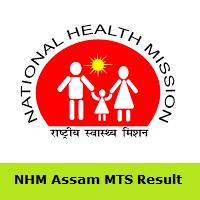 NHM Assam MTS Result