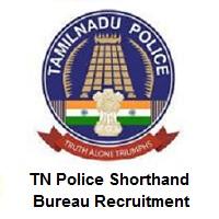 TN Police Shorthand Bureau Recruitment