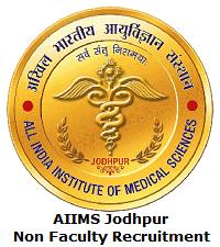 AIIMS Jodhpur Non Faculty Recruitment