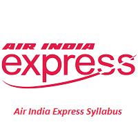 Air India Express Syllabus