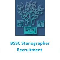 BSSC Stenographer Recruitment