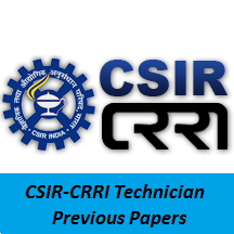 CSIR-CRRI Technician Previous Papers