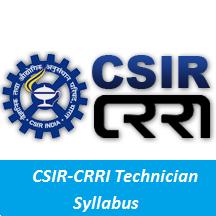 CSIR-CRRI Technician Syllabus