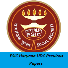 ESIC Haryana UDC Previous Papers