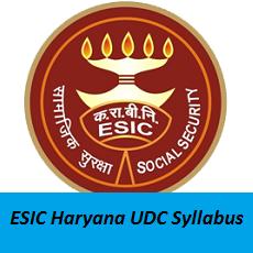ESIC Haryana UDC Syllabus