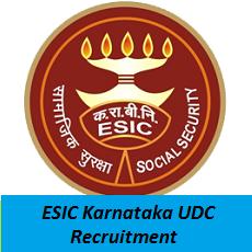 ESIC Karnataka UDC Recruitment