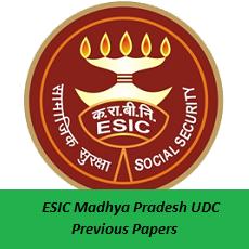 ESIC Madhya Pradesh UDC Previous Papers