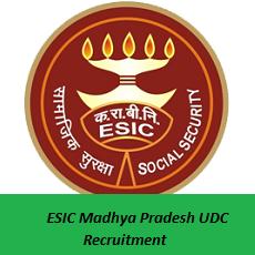 ESIC Madhya Pradesh UDC Recruitment