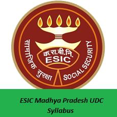 ESIC Madhya Pradesh UDC Syllabus