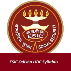 ESIC Odisha UDC Syllabus