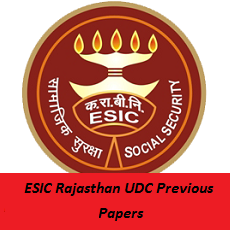 ESIC Rajasthan UDC Previous Papers