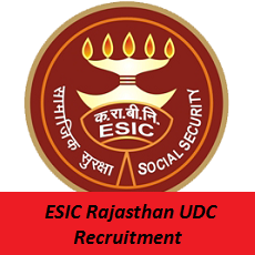 ESIC Rajasthan UDC Recruitment