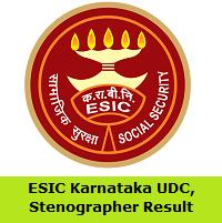 ESIC Karnataka UDC, Stenographer Result