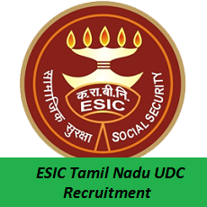 ESIC Tamil Nadu UDC Recruitment