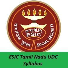 ESIC Tamil Nadu UDC Syllabus 2019 | Stenographer Exam Pattern