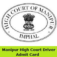 Manipur High Court Driver Admit Card
