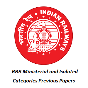 RRB Ministerial and Isolated Categories Previous Papers
