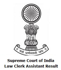 Supreme Court of India Law Clerk-cum-Research Assistant Result