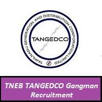 TNEB TANGEDCO Gangman Recruitment