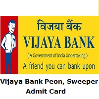 Vijaya Bank Peon, Sweeper Admit Card