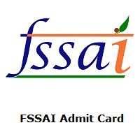 FSSAI Admit Card