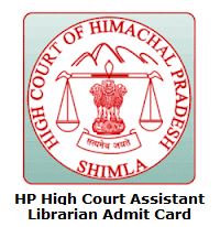 HP High Court Assistant Librarian Admit Card