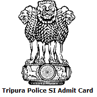 Tripura Police SI Admit Card