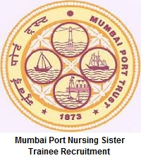 Mumbai Port Nursing Sister Trainee Recruitment