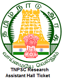TNPSC Research Assistant Hall Ticket