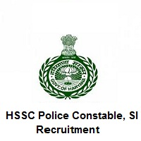 HSSC Police Constable, SI Recruitment