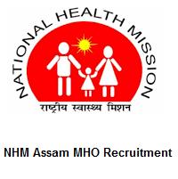 NHM Assam MHO Recruitment